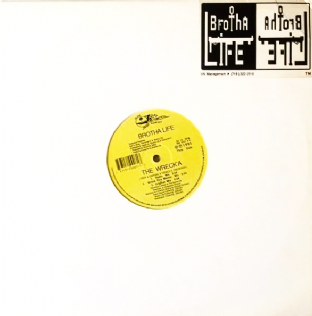 "Brotha Life - The Wreck'a (12"") (VG/VG)"